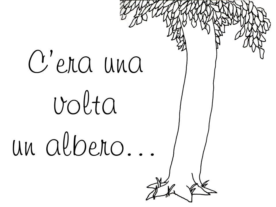 C'era una volta un albero…