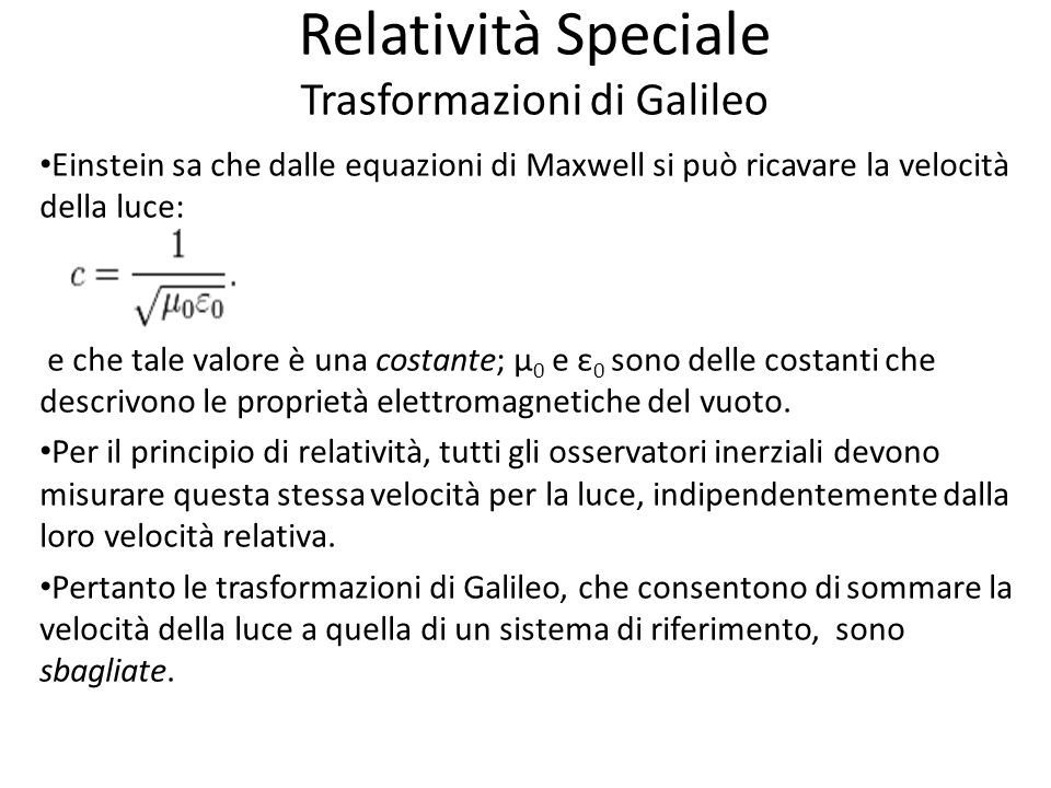 Relatività Speciale Trasformazioni di Galileo