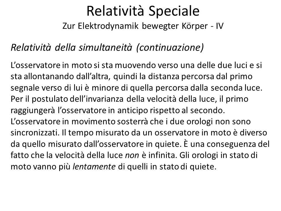 Relatività Speciale Zur Elektrodynamik bewegter Körper - IV