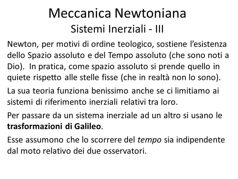 Meccanica Newtoniana Sistemi Inerziali - III