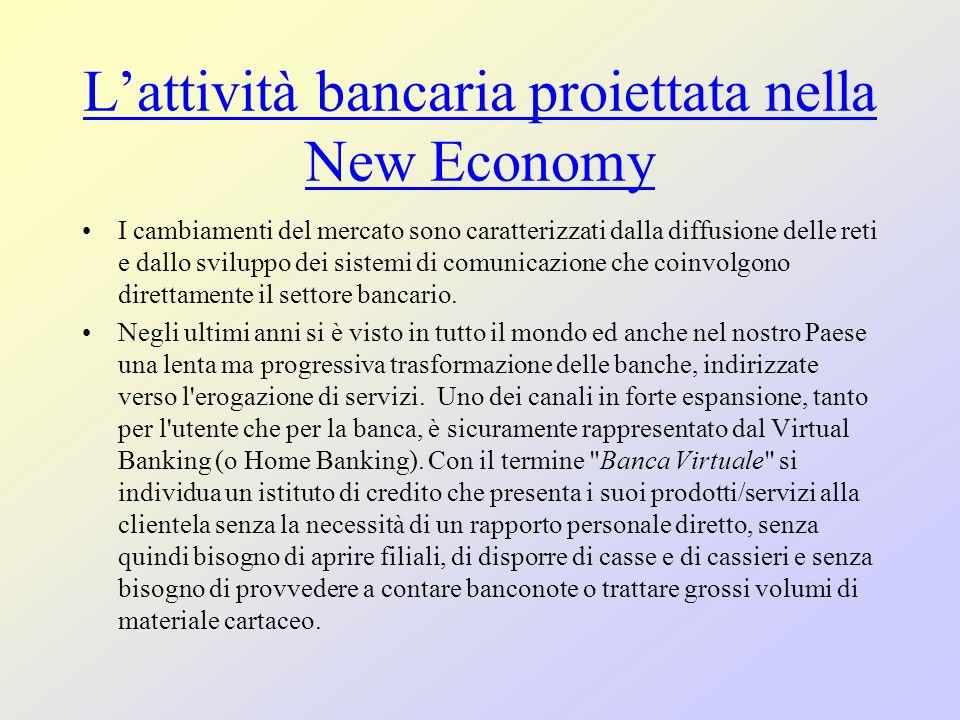 L'attività bancaria proiettata nella New Economy