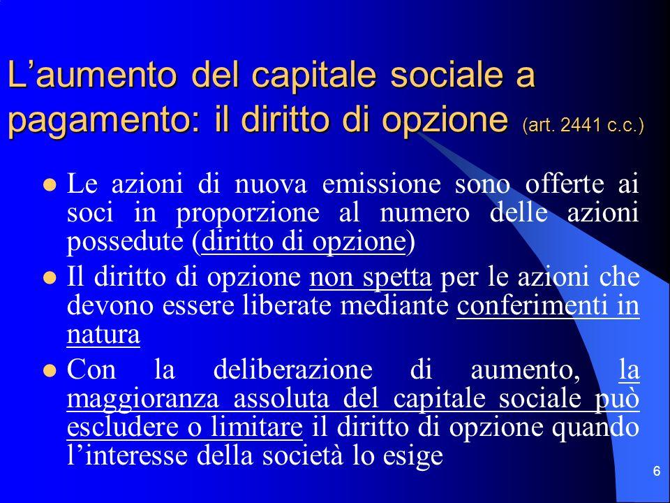 L'aumento del capitale sociale a pagamento: il diritto di opzione (art