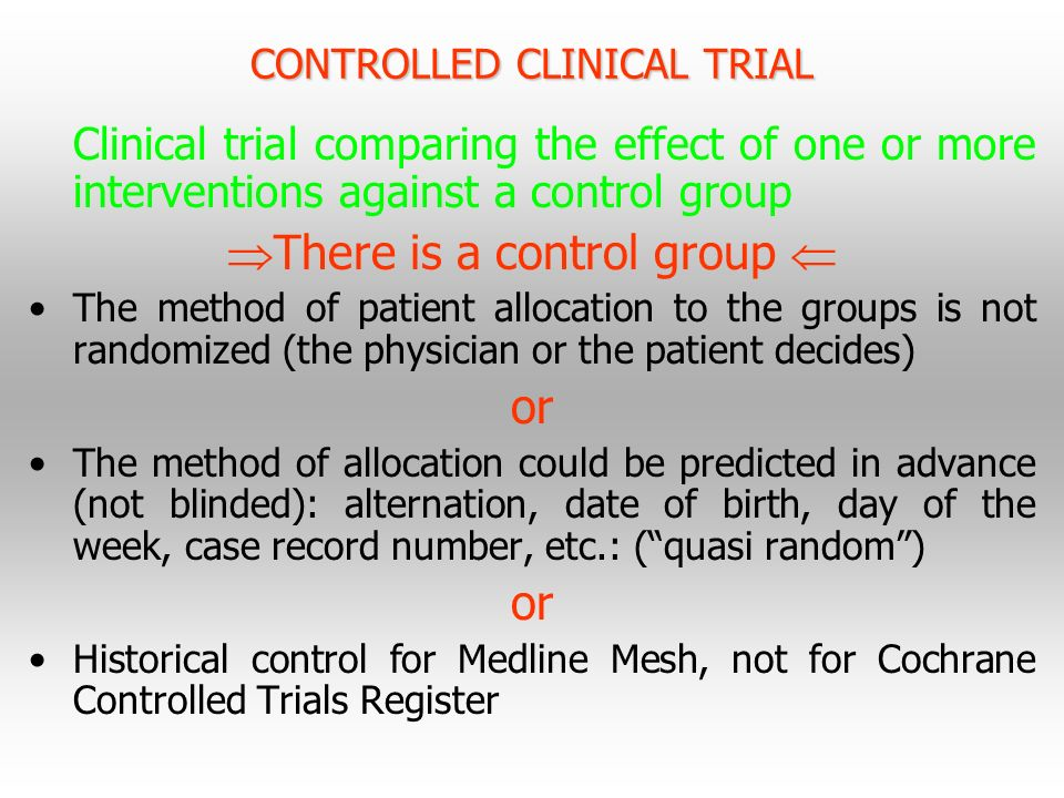 CONTROLLED CLINICAL TRIAL