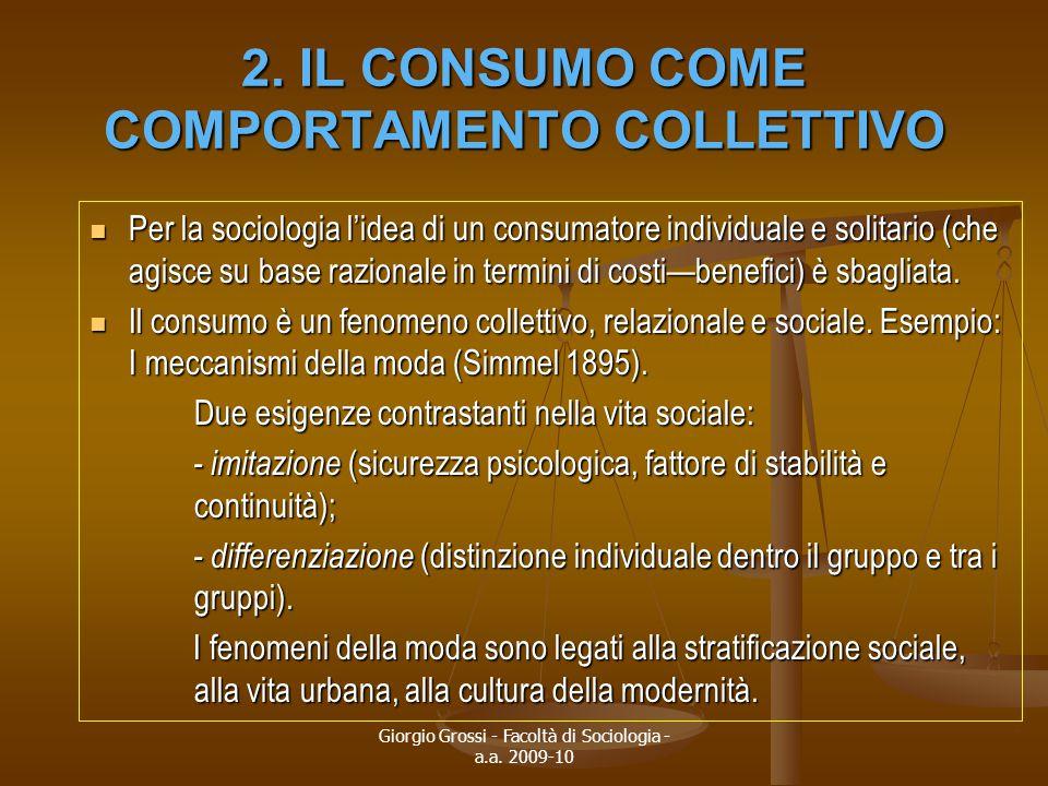2. IL CONSUMO COME COMPORTAMENTO COLLETTIVO