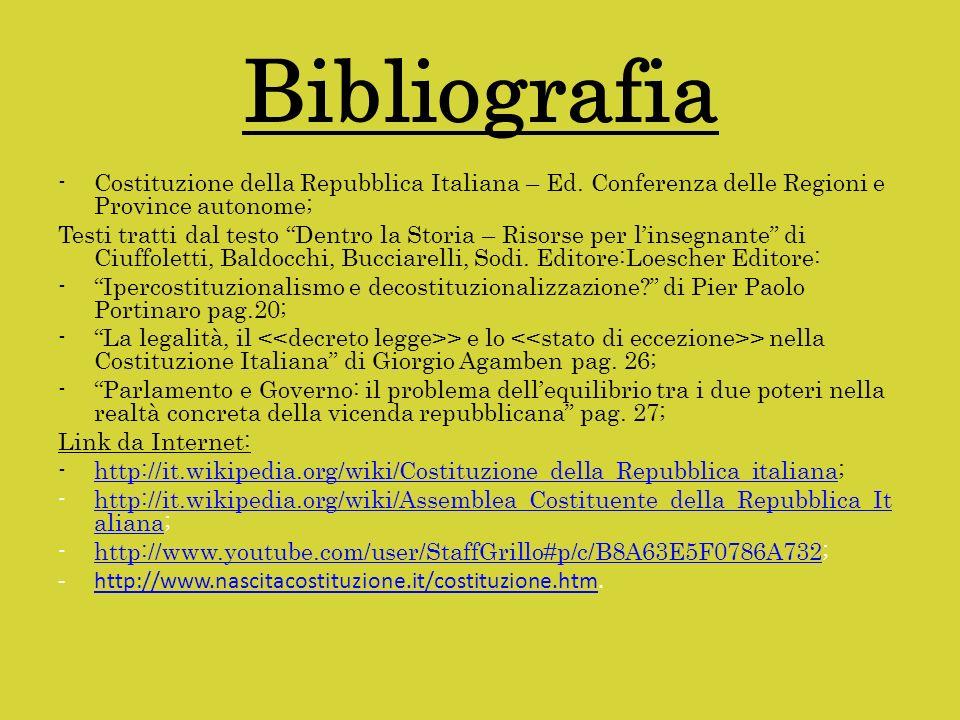 Bibliografia Costituzione della Repubblica Italiana – Ed. Conferenza delle Regioni e Province autonome;