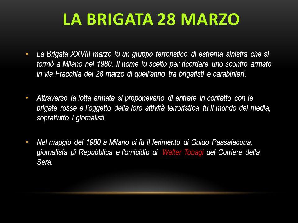 LA BRIGATA 28 MARZO