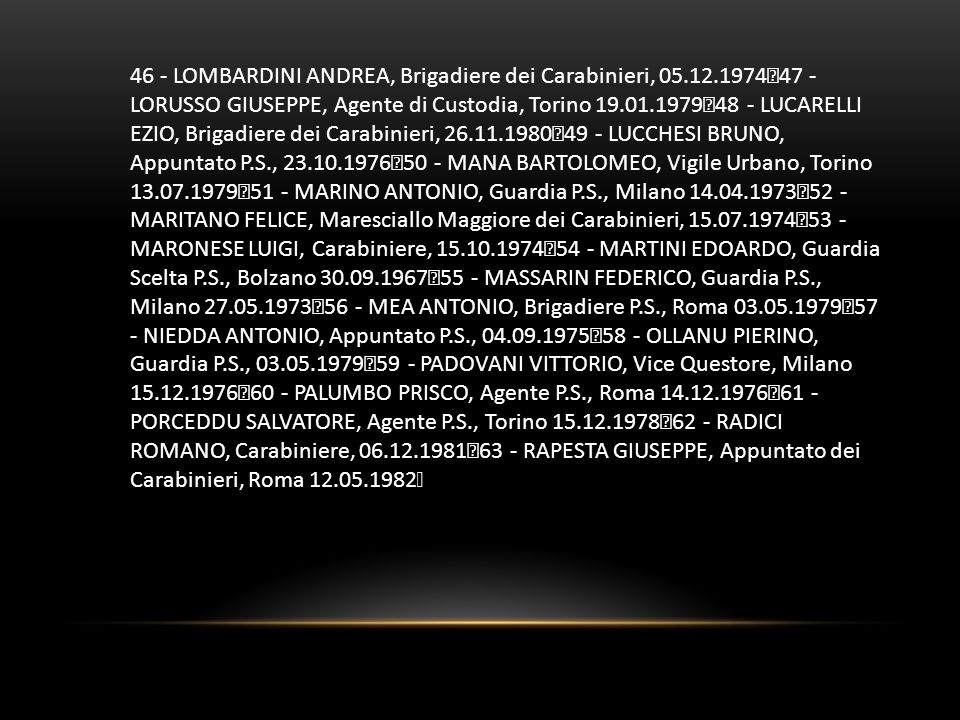 46 - LOMBARDINI ANDREA, Brigadiere dei Carabinieri, 05. 12