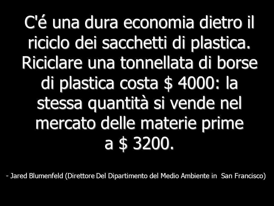 C é una dura economia dietro il riciclo dei sacchetti di plastica