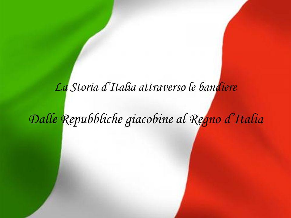 Dalle Repubbliche giacobine al Regno d'Italia
