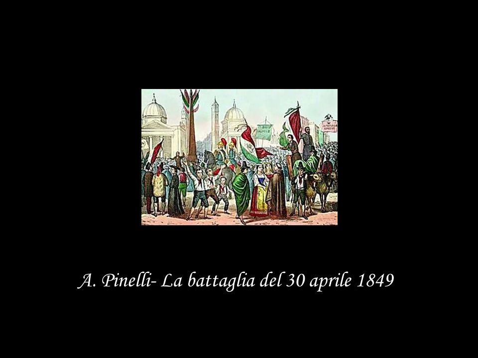 A. Pinelli- La battaglia del 30 aprile 1849