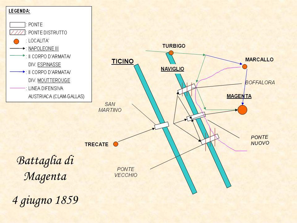 Battaglia di Magenta 4 giugno 1859 TICINO TURBIGO MARCALLO NAVIGLIO