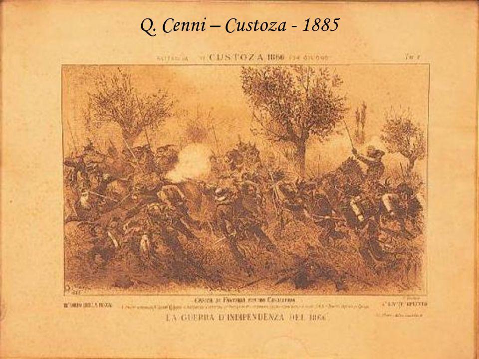 Q. Cenni – Custoza - 1885