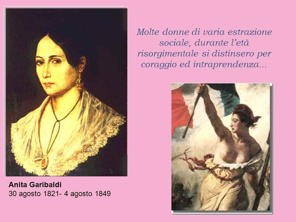 Molte donne di varia estrazione sociale, durante l'età risorgimentale si distinsero per coraggio ed intraprendenza...