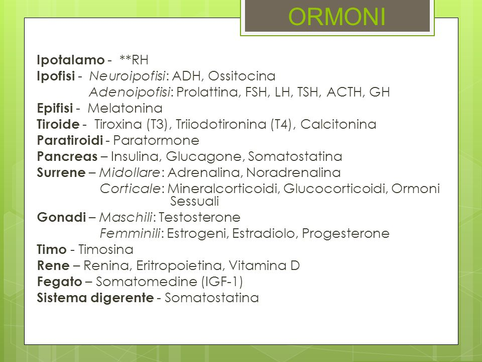 ORMONI Ipotalamo - **RH Ipofisi - Neuroipofisi: ADH, Ossitocina