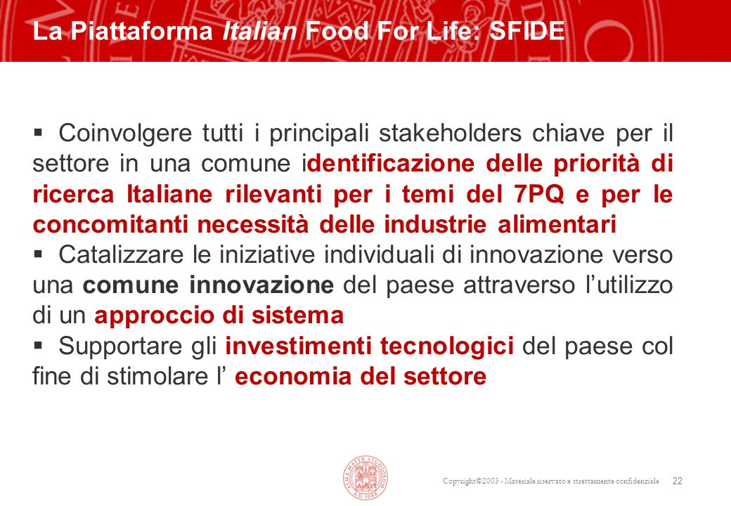 La Piattaforma Italian Food For Life: SFIDE
