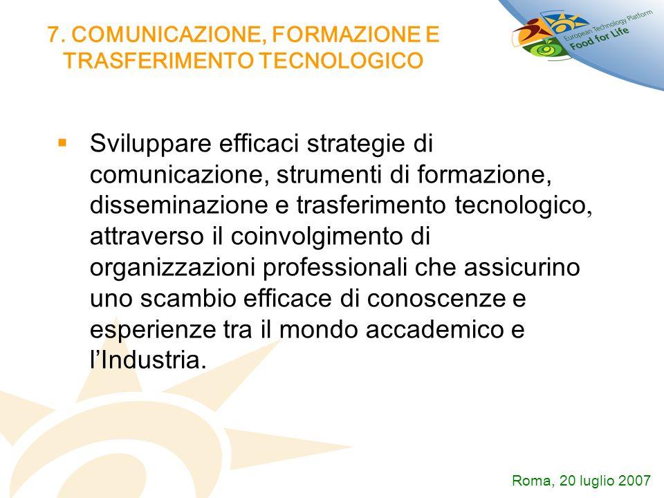 7. COMUNICAZIONE, FORMAZIONE E TRASFERIMENTO TECNOLOGICO