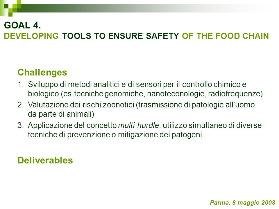 GOAL 4. DEVELOPING TOOLS TO ENSURE SAFETY OF THE FOOD CHAIN