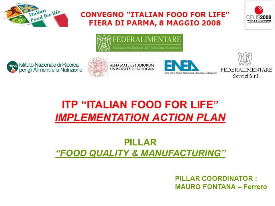 ITP ITALIAN FOOD FOR LIFE IMPLEMENTATION ACTION PLAN