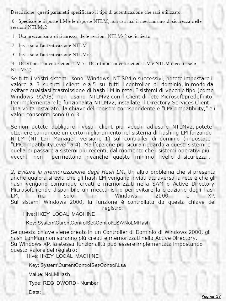 1 - Usa meccanismo di sicurezza delle sessioni NTLMv2 se richiesto