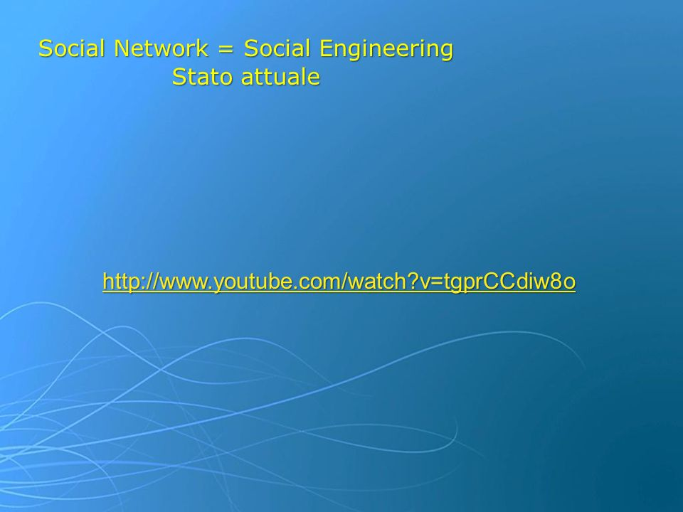 Social Network = Social Engineering