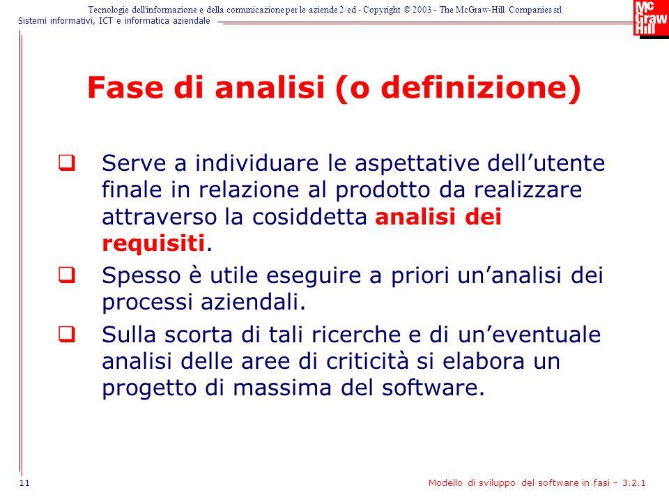 Fase di analisi (o definizione)