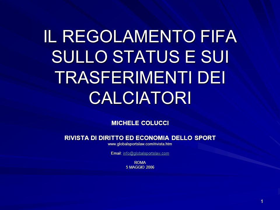 IL REGOLAMENTO FIFA SULLO STATUS E SUI TRASFERIMENTI DEI CALCIATORI