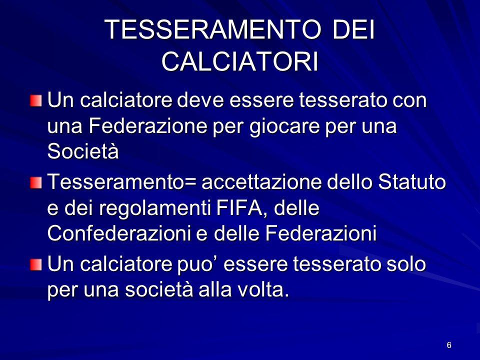 TESSERAMENTO DEI CALCIATORI