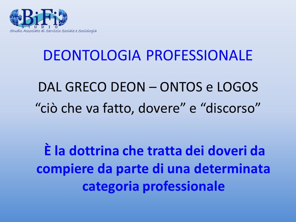 DEONTOLOGIA PROFESSIONALE