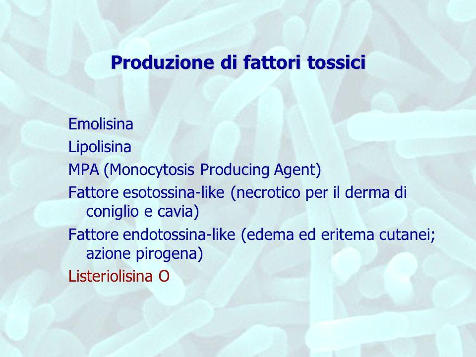 Produzione di fattori tossici