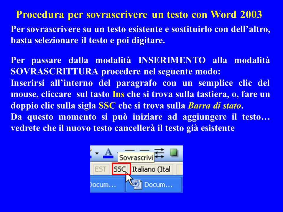 Procedura per sovrascrivere un testo con Word 2003