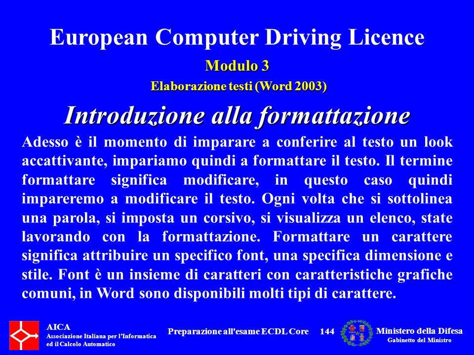 Introduzione alla formattazione Preparazione all esame ECDL Core