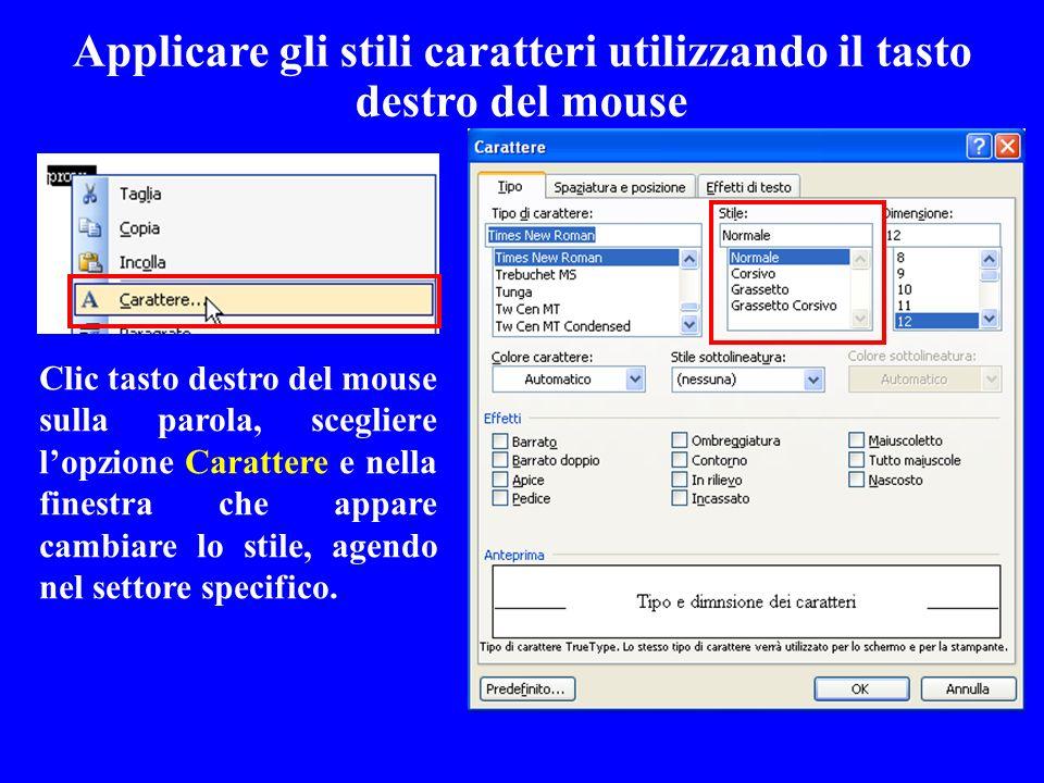 Applicare gli stili caratteri utilizzando il tasto destro del mouse