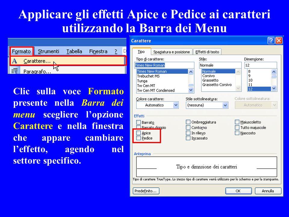 Applicare gli effetti Apice e Pedice ai caratteri utilizzando la Barra dei Menu