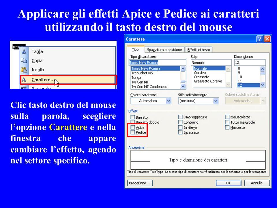 Applicare gli effetti Apice e Pedice ai caratteri utilizzando il tasto destro del mouse