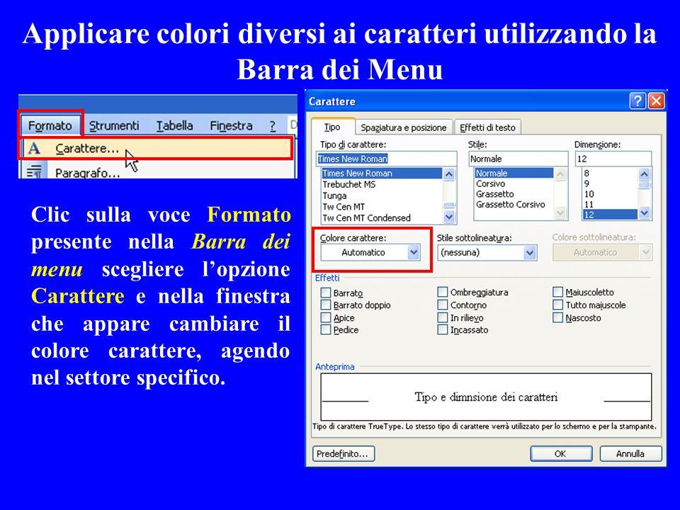 Applicare colori diversi ai caratteri utilizzando la