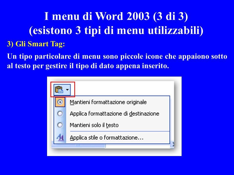 (esistono 3 tipi di menu utilizzabili)