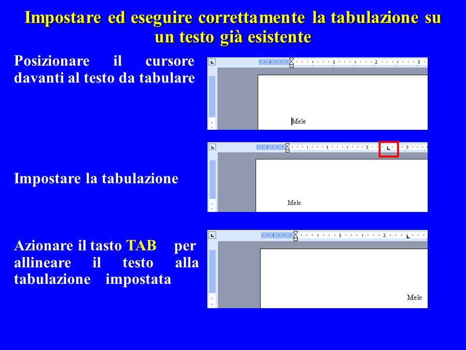 Impostare ed eseguire correttamente la tabulazione su un testo già esistente
