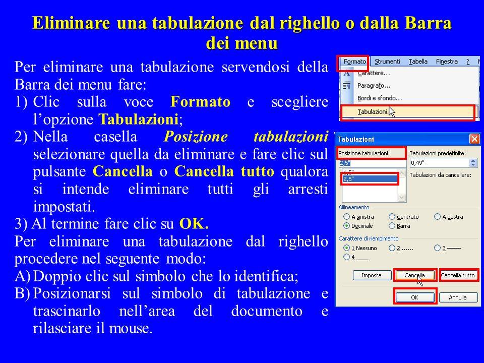 Eliminare una tabulazione dal righello o dalla Barra dei menu