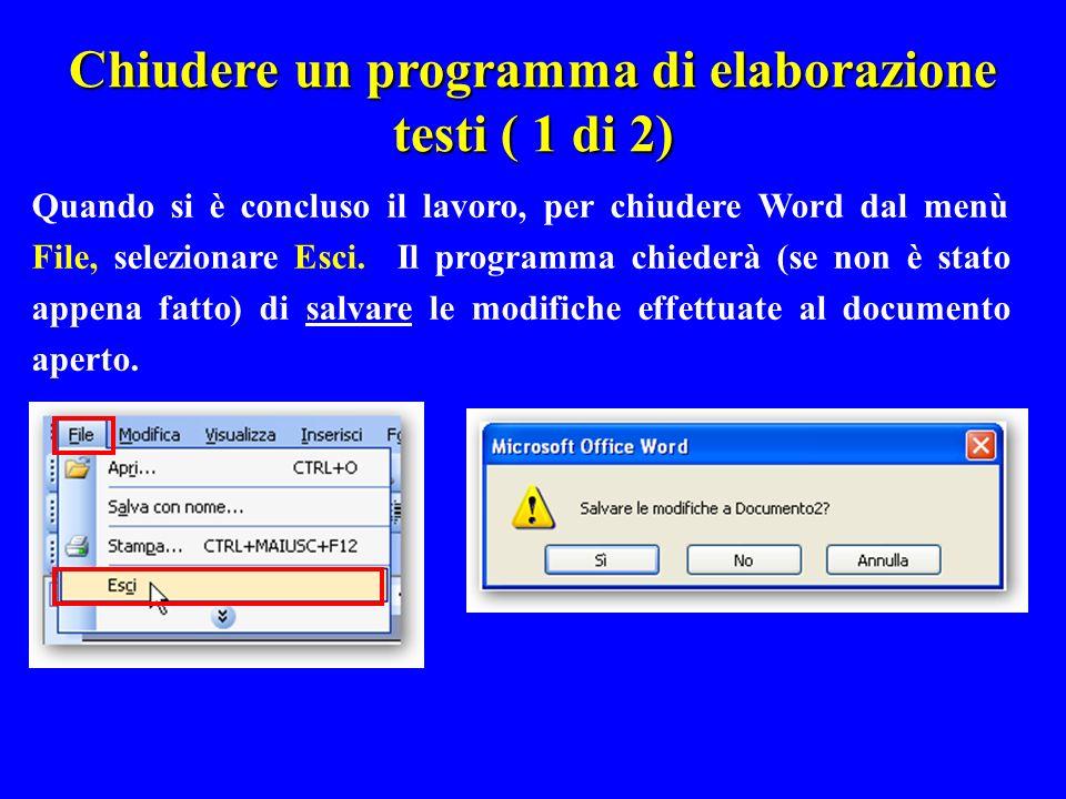 Chiudere un programma di elaborazione testi ( 1 di 2)