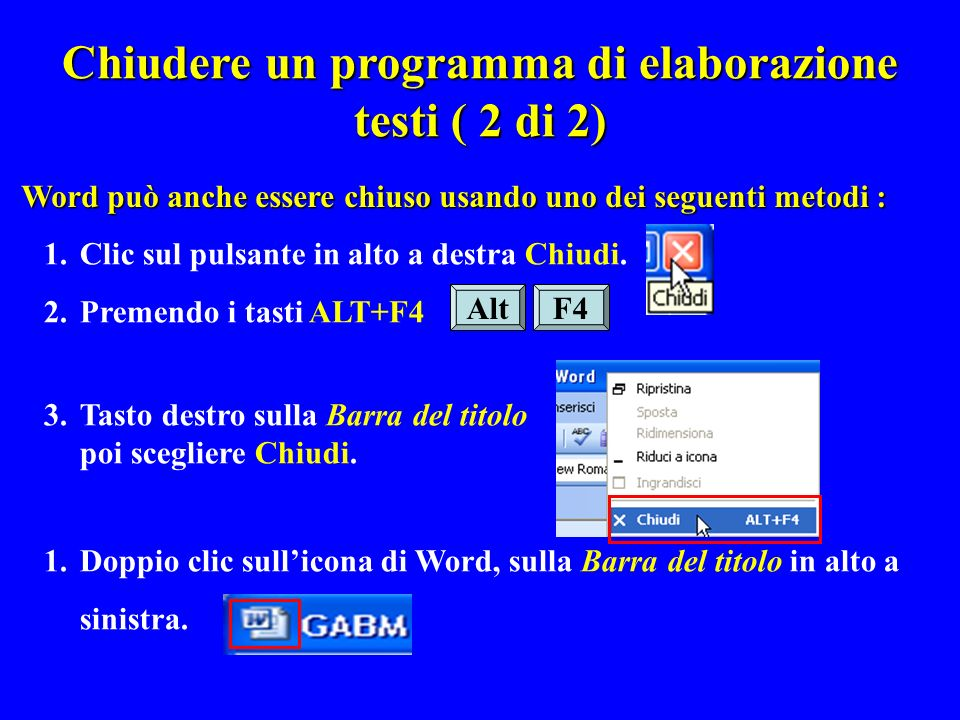 Chiudere un programma di elaborazione testi ( 2 di 2)