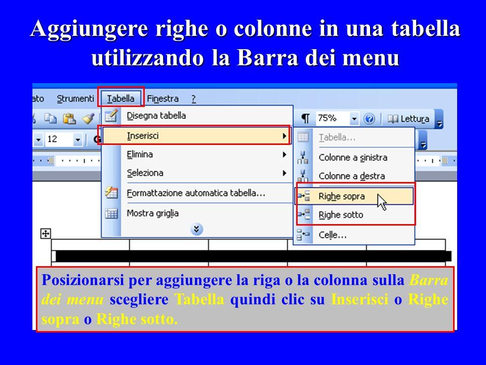Aggiungere righe o colonne in una tabella utilizzando la Barra dei menu
