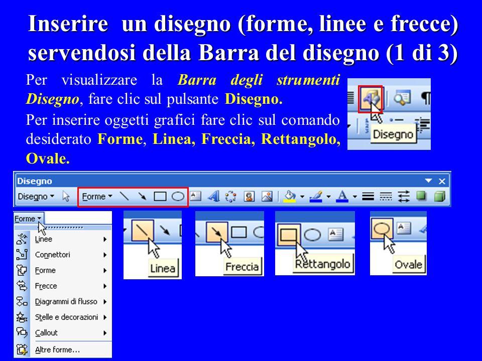 Inserire un disegno (forme, linee e frecce) servendosi della Barra del disegno (1 di 3)