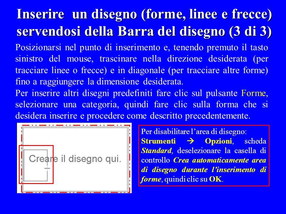 Inserire un disegno (forme, linee e frecce) servendosi della Barra del disegno (3 di 3)