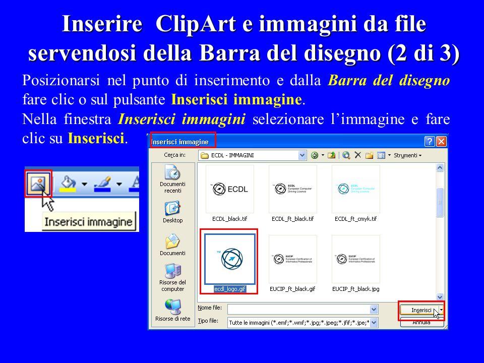 Inserire ClipArt e immagini da file servendosi della Barra del disegno (2 di 3)