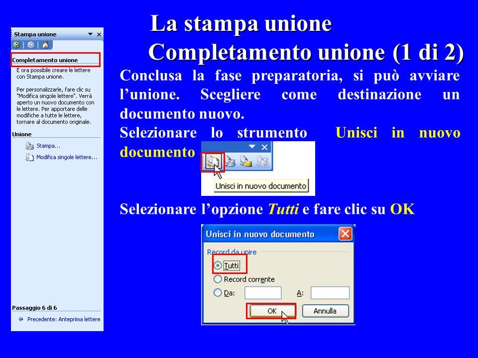 Completamento unione (1 di 2)