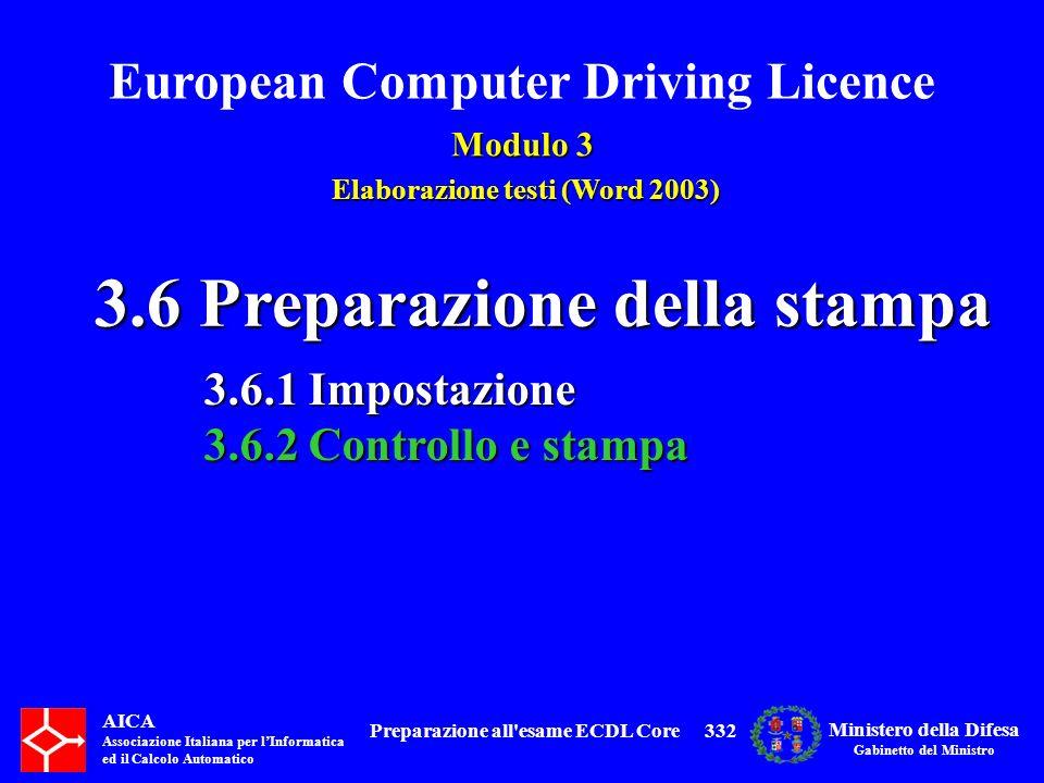 3.6 Preparazione della stampa Preparazione all esame ECDL Core