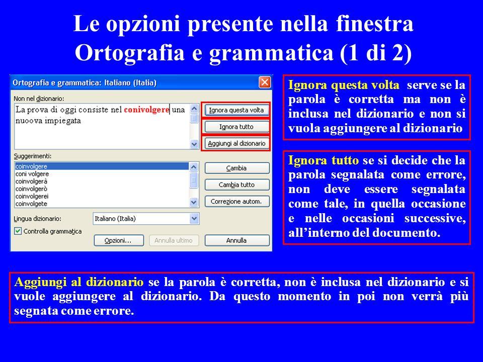 Le opzioni presente nella finestra Ortografia e grammatica (1 di 2)