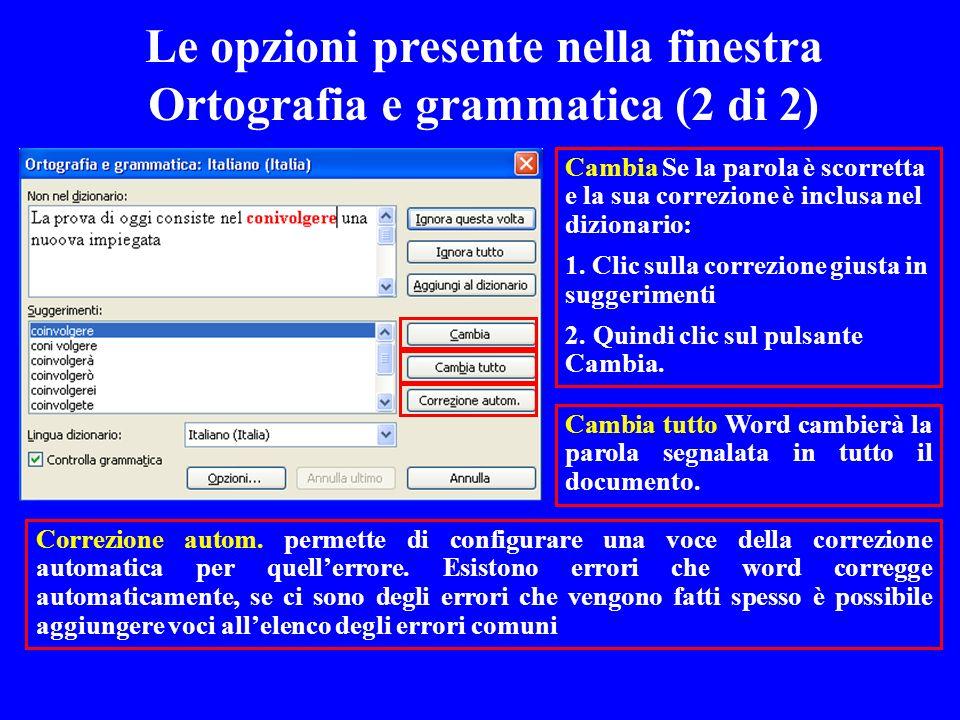 Le opzioni presente nella finestra Ortografia e grammatica (2 di 2)