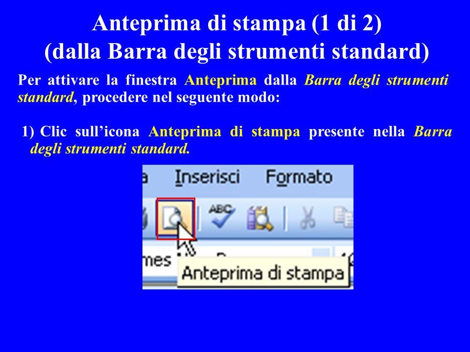 Anteprima di stampa (1 di 2) (dalla Barra degli strumenti standard)