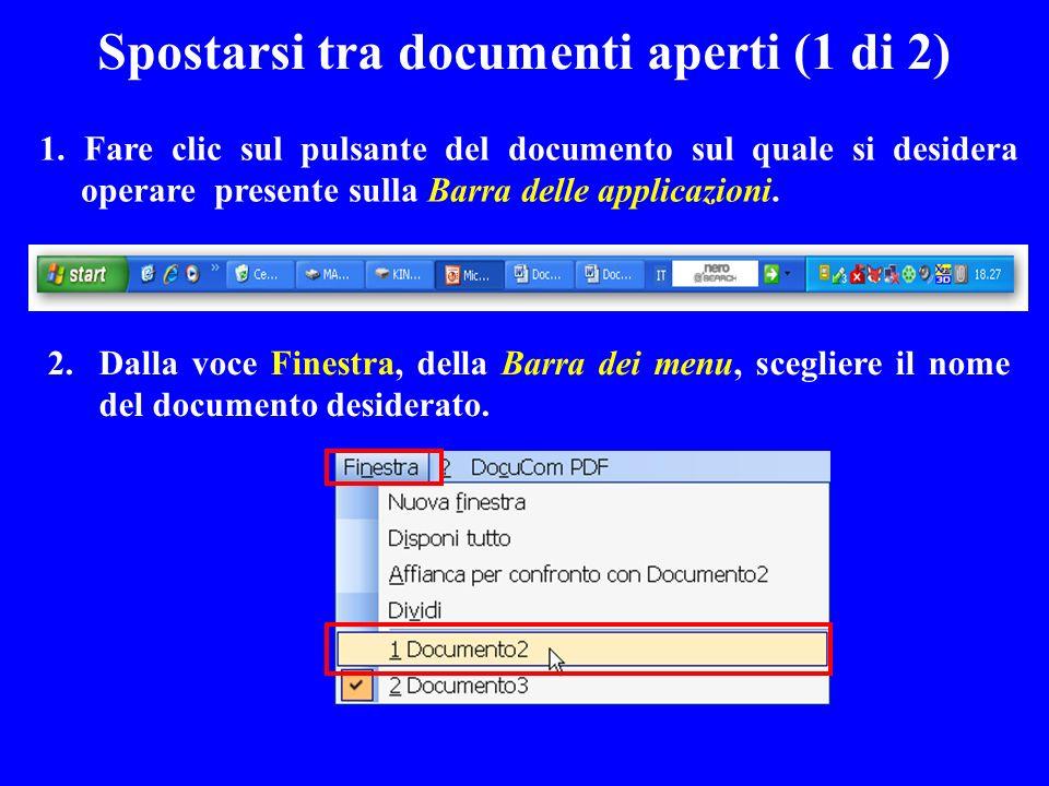 Spostarsi tra documenti aperti (1 di 2)